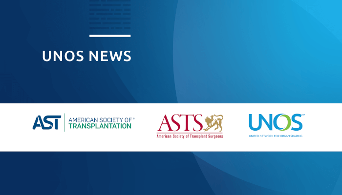 AST, ASTS & UNOS encourage collaboration to drive improvement