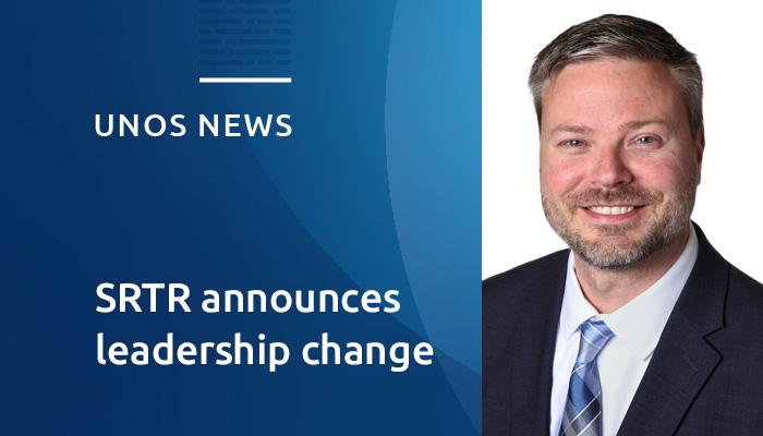 SRTR announces leadership change