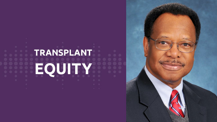 Transplant equity work never ends: Jerry McCauley, M.D.