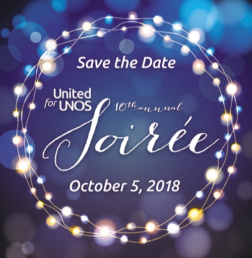 Save the date, United for UNOS 10th annual 2018 Soiree - Oct 5, 2018