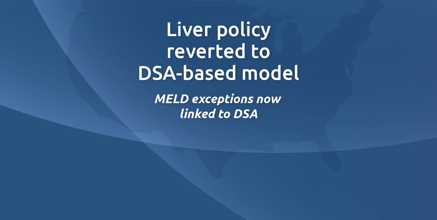 Liver policy reverted to DSA-based model