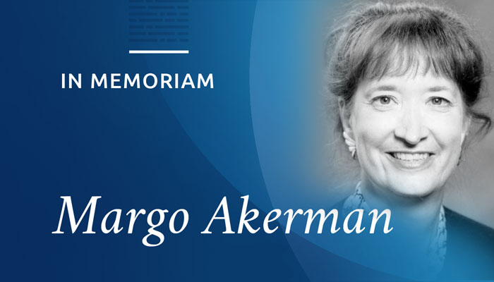 In Memoriam: Margo L. Akerman