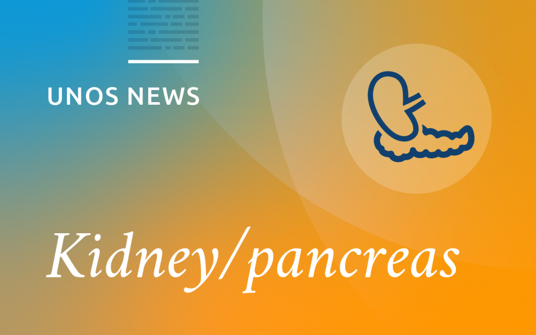 Transplant patient webinar addresses proposed changes to kidney and pancreas distribution