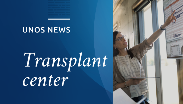 UNOS news, transplant center with photo of woman reviewing data