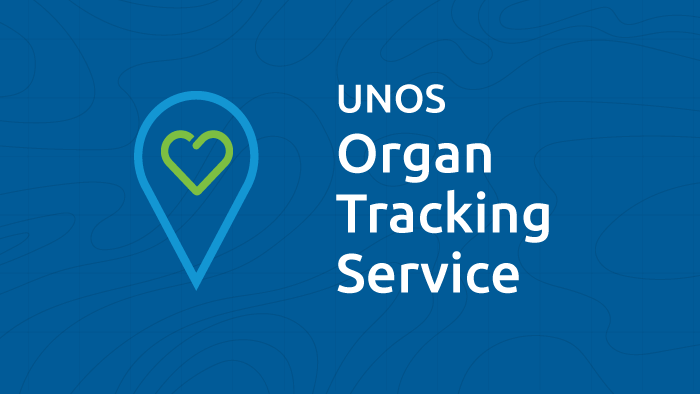 UNOS launches national organ tracking service for OPOs and transplant centers