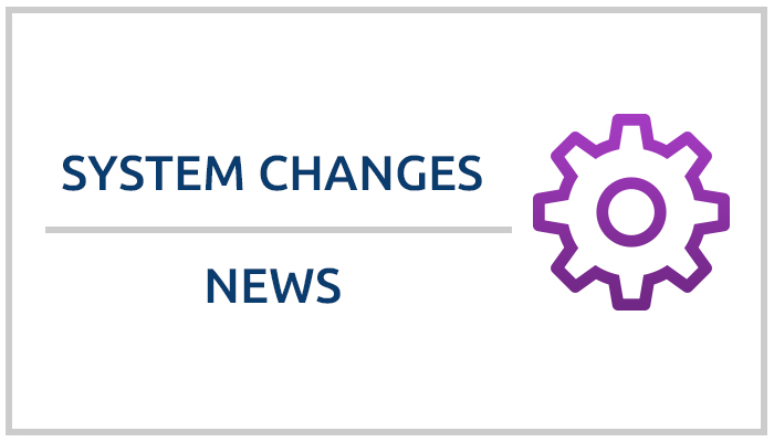 System changes news