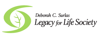 Deborah C. Surlas Legacy for Life Society