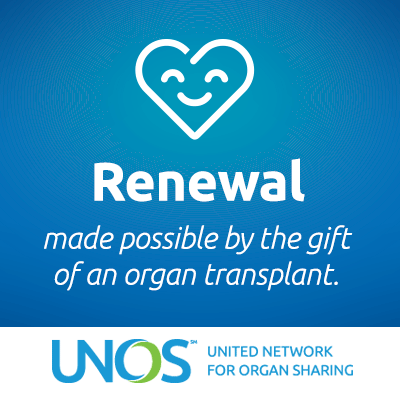 Renewal made possible by the gift of an organ transplant