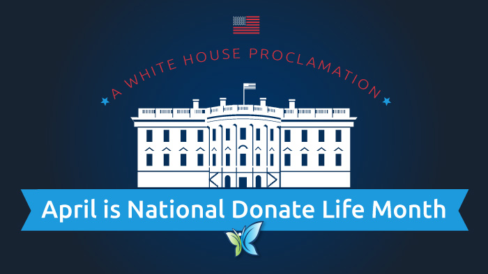 White House issues National Donate Life Month proclamation